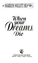 When Your Dreams Die