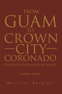 From Guam to Crown City Coronado  Thanks to Hermann  Missouri