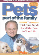 The Total Care Guide for All the Pets in Your Life