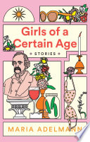 Girls of a Certain Age Book PDF