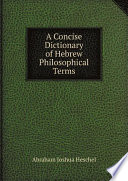 A Concise Dictionary of Hebrew Philosophical Terms