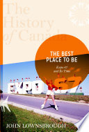 The History of Canada Series  The Best Place To Be