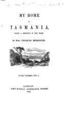 My Home in Tasmania  during a residence of nine years