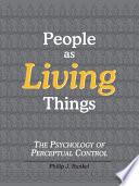 People as Living Things