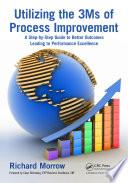 Utilizing the 3Ms of Process Improvement