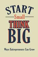 Start Small  Think Big