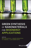 Green Synthesis Of Nanomaterials For Bioenergy Applications Book PDF