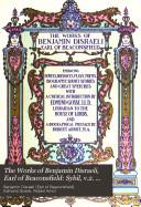 The Works of Benjamin Disraeli, Earl of Beaconsfield: Sybil, v.2. Tancred, v.1