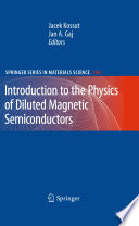 Introduction To The Physics Of Diluted Magnetic Semiconductors Book PDF