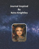 Journal Inspired by Keira Knightley