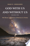God With Us and Without Us  Volume Two