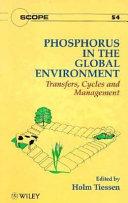 Phosphorus in the Global Environment