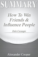 Summary of How to Win Friends and Influence People [Pdf/ePub] eBook