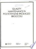Quality Maintenance in Polyethylene packaged Broccoli