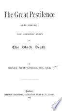 The Great Pestilence (A. D. 1348-9)