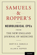 Samuels and Ropper s Neurological CPCs from the New England Journal of Medicine