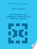 Focal Boundary Value Problems for Differential and Difference Equations
