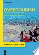 """""""Overtourism: Issues, realities and solutions"""" by Rachel Dodds, Richard Butler"""