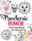 Pandemic Humor   Coloring Book for Nurse