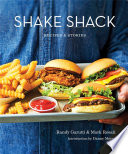 Shake Shack  Recipes and Stories Book PDF