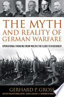 The Myth and Reality of German Warfare Book