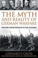 The Myth and Reality of German Warfare
