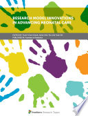 Research Model Innovations in Advancing Neonatal Care Book