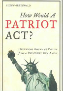 How Would a Patriot Act