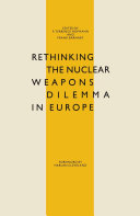 Rethinking the Nuclear Weapons Dilemma in Europe [Pdf/ePub] eBook