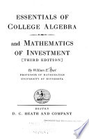 Essentials of College Algebra and Mathematics of Investment
