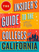 The Insider s Guide to the Colleges of California
