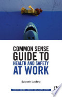 Common Sense Guide To Health Safety At Work Book PDF