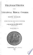 Transactions of the International medical congress. Ninth session v. 5