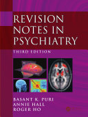 Revision Notes in Psychiatry  Third Edition