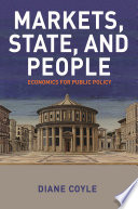 Markets  State  and People  Economics for Public Policy