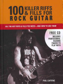 100 Killer Riffs and Fills for Rock Guitar
