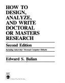 How to Design  Analyze  and Write Doctoral Or Masters Research
