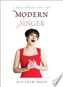 A Dictionary for the Modern Singer Book