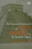 The Economic Development of Latin America in the Twentieth Century