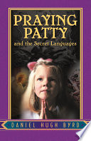 Praying Patty And The Secret Languages