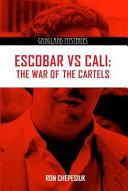 Escobar Versus Cali