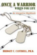 Once a Warrior Wired for Life  an Interactive Workbook