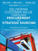 Pdf Delivering Customer Value through Procurement and Strategic Sourcing Telecharger