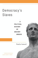 Democracy's Slaves