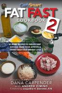 Fat Fast Cookbook 2