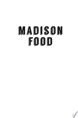 Download Madison Food Free Books - Read Books