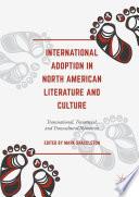 International Adoption in North American Literature and Culture