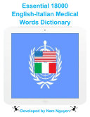 Essential 18000 Medical Words Dictionary In English-Italian