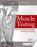"""Daniels and Worthingham's Muscle Testing E-Book: Techniques of Manual Examination and Performance Testing"" by Dale Avers, Marybeth Brown"