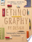 Ethnography By Design